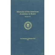 Memoirs of the American Academy in Rome: v.40, 1995 by Joseph Connors