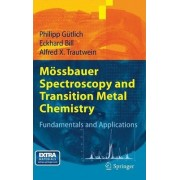 Mossbauer Spectroscopy and Transition Metal Chemistry by Philipp G