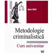 Metodologie criminalistica - Marin Ruiu