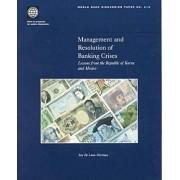 Management and Resolution of Banking Crises by Jose De Luna-Martinez