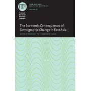 The Economic Consequences of Demographic Change in East Asia by Takatoshi Ito