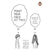 Point Your Face at This by Demetri Martin