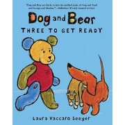 Dog and Bear by Laura Vaccaro Seeger