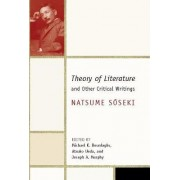 The Theory of Literature and Other Critical Writings by Natsume Soseki