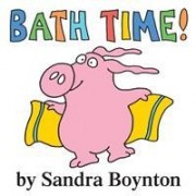 Bath Time by Sandra Boynton