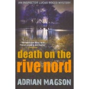 Death on the Rive Nord by Adrian Magson
