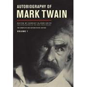 Autobiography of Mark Twain: v. 1 by Mark Twain