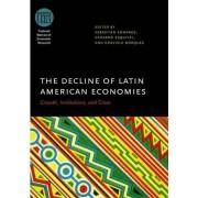 The Decline of Latin American Economies by Sebastian Edwards