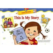 This Is My Story by Rozanne Lanczak Williams