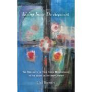 Living Inner Development: The Necessity of True Inner Development in the Light of Anthroposophy