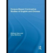 Corpus-based Contrastive Studies of English and Chinese by Tony McEnery