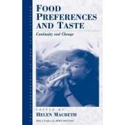 Food Preferences and Taste by Helen M. Macbeth