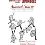 Animal Spirits by Koshland Professor of Economics George A Akerlof