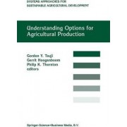 Understanding Options for Agricultural Production by Gordon Y. Tsuji