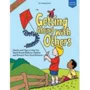 Getting Along with Others: Charts and Tips to Help You Teach Social Skills to Children and Reward Their Good Behavior, Paperback