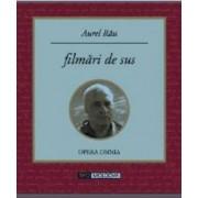 Filmari de sus - Aurel Rau