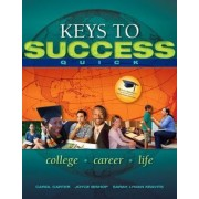 Keys to Success Quick by Carol J. Carter