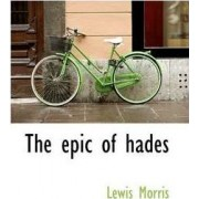 The Epic of Hades by Lewis Morris