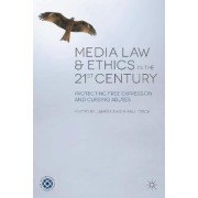Media Law and Ethics in the 21st Century by James Lewis