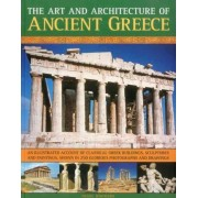 The Art and Architecture of Ancient Greece by Nigel Rodgers