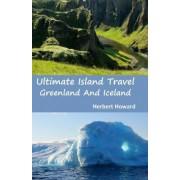 Ultimate Island Travel by Herbert Howard