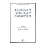 Handbook of Public Quality Management by Ronald J. Stupak