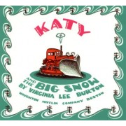 Katy and the Big Snow: Vol 2 by Virginia Lee Burton