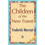 The Children of the New Forest by Marryat Frederick Marryat