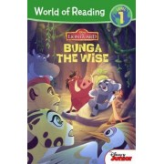 The Lion Guard: Bunga the Wise by Disney Book Group