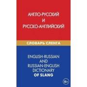 English-Russian and Russian-English Dictionary of Slang by Aleksej Ju Kalinin