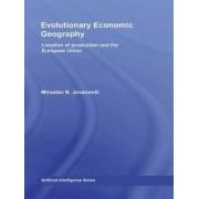 Evolutionary Economic Geography by Miroslav Jovanovic