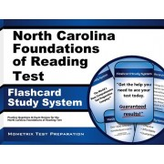 North Carolina Foundations of Reading Test Flashcard Study System: Practice Questions and Exam Review for the North Carolina Foundations of Reading Te