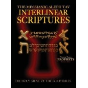 Messianic Aleph Tav Interlinear Scriptures Volume Three the Prophets, Paleo and Modern Hebrew-Phonetic Translation-English, Red Letter Edition Study Bible by William H Sanford