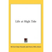 Life at High Tide by William Dean Howells