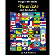 Flags of the World Series (Americas) Adult Coloring Book by M L Gutierrez
