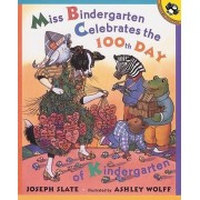 Miss Bindergarten Celebrates T by Joseph Slate