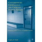 Contemporary Criminology and Criminal Justice Theory by Geoffrey R. Skoll