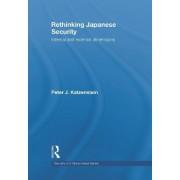 Rethinking Japanese Security by Peter J. Katzenstein