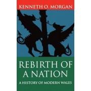 Rebirth of a Nation by Kenneth O. Morgan