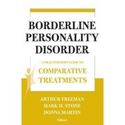 Comparative Treatments of Borderline Personality Disorders by Arthur Freeman