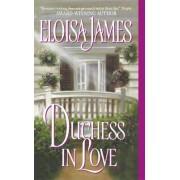 Duchess in Love by Eloisa James