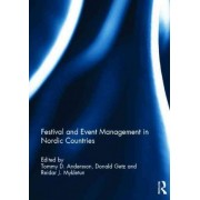 Festival and Event Management in Nordic Countries by Tommy D. Andersson