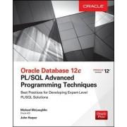 Oracle Database 12c PL/SQL Advanced Programming Techniques by Michael McLaughlin