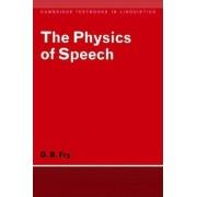The Physics of Speech by D. B. Fry