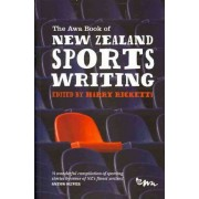 The Awa Book of New Zealand Sports Writing by Harry Ricketts