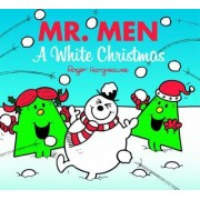 Mr. Men A White Christmas by Roger Hargreaves