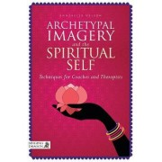 Archetypal Imagery and the Spiritual Self by Annabelle Nelson