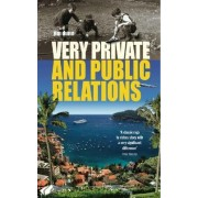Very Private and Public Relations by Jim Dunn