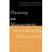 Planning and Management for a Changing Environment by Marvin W. Peterson