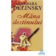Mana destinului - Barbara Delinsky